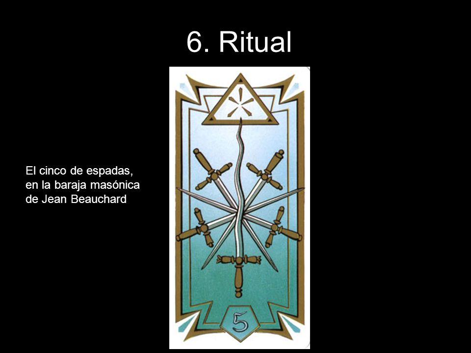 6. Ritual El cinco de espadas, en la baraja masónica de Jean Beauchard