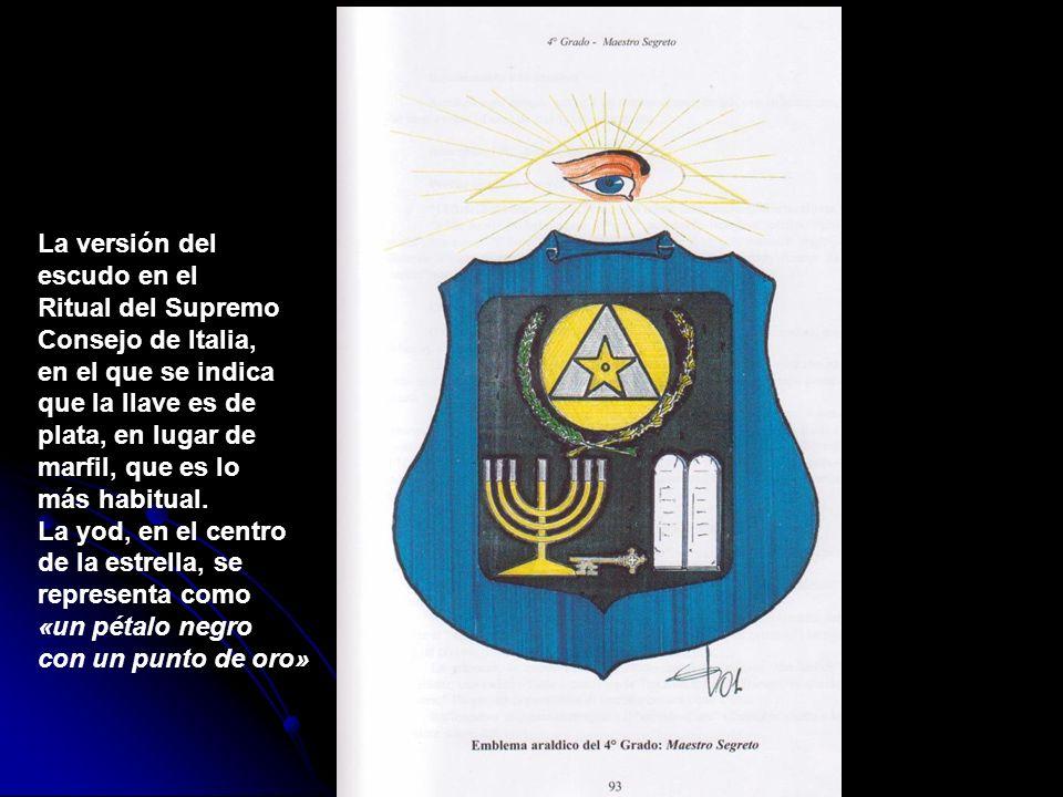 La versión del escudo en el Ritual del Supremo Consejo de Italia, en el que se indica que la llave es de plata, en lugar de marfil, que es lo más habi