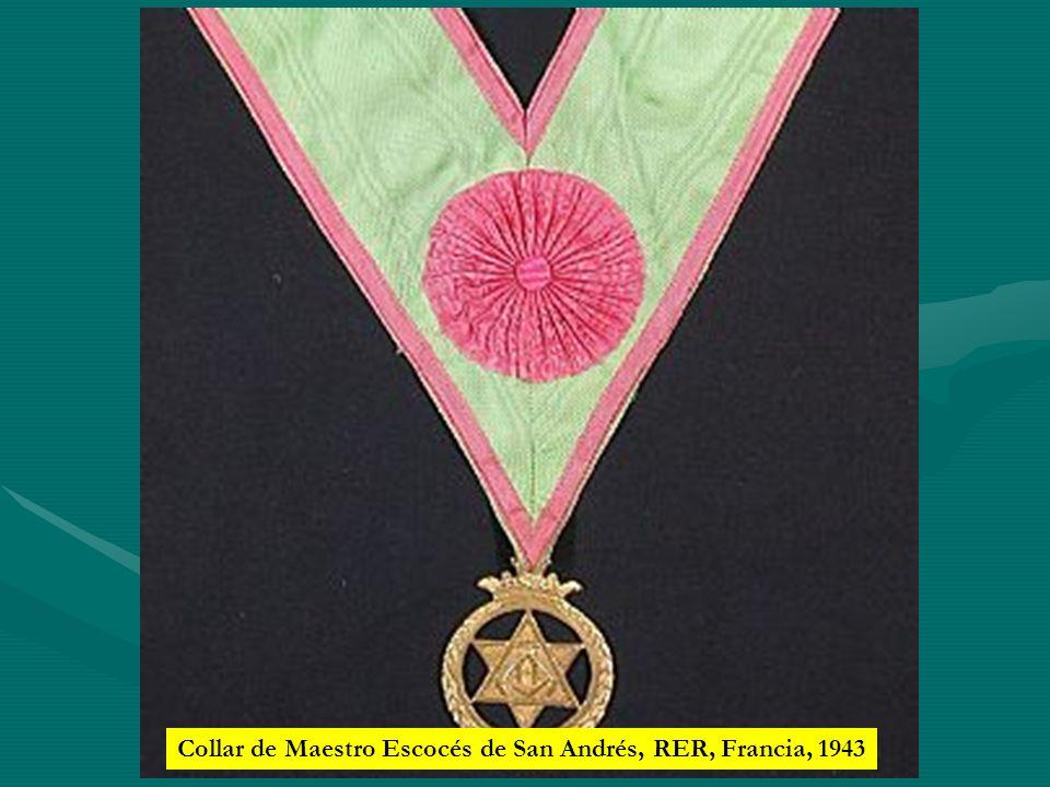 Collar de Maestro Escocés de San Andrés, RER, Francia, 1943