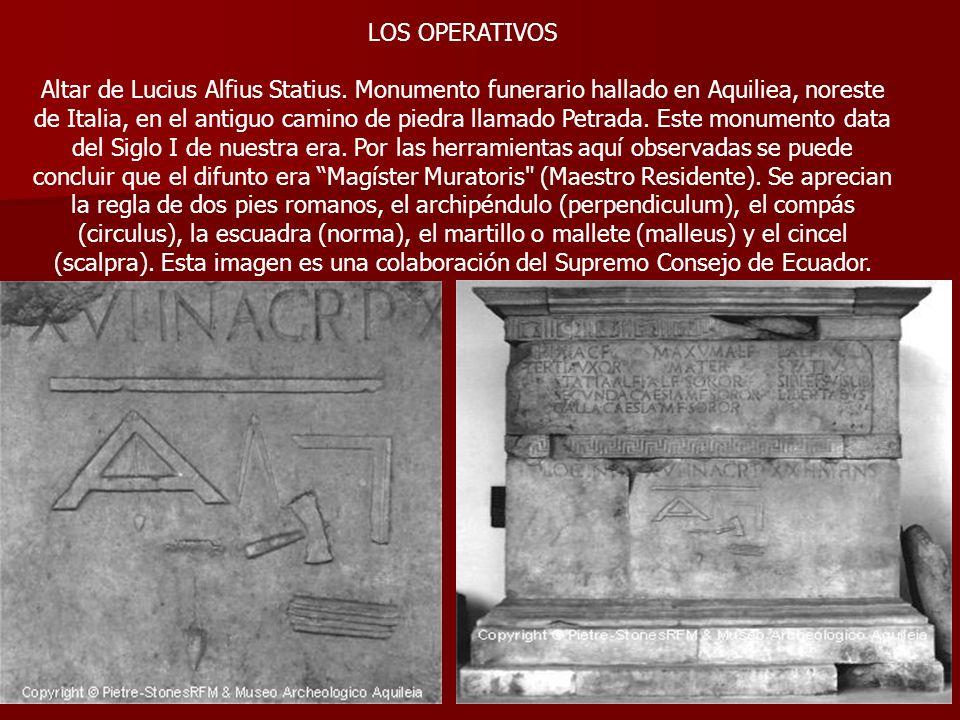LOS OPERATIVOS Altar de Lucius Alfius Statius. Monumento funerario hallado en Aquiliea, noreste de Italia, en el antiguo camino de piedra llamado Petr