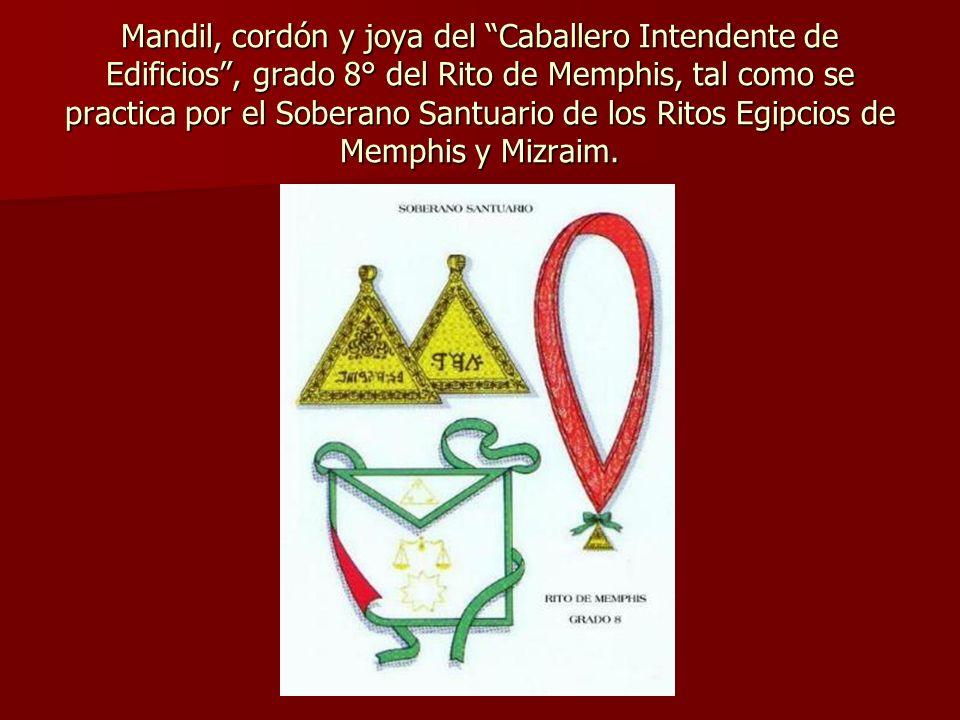Mandil, cordón y joya del Caballero Intendente de Edificios, grado 8° del Rito de Memphis, tal como se practica por el Soberano Santuario de los Ritos