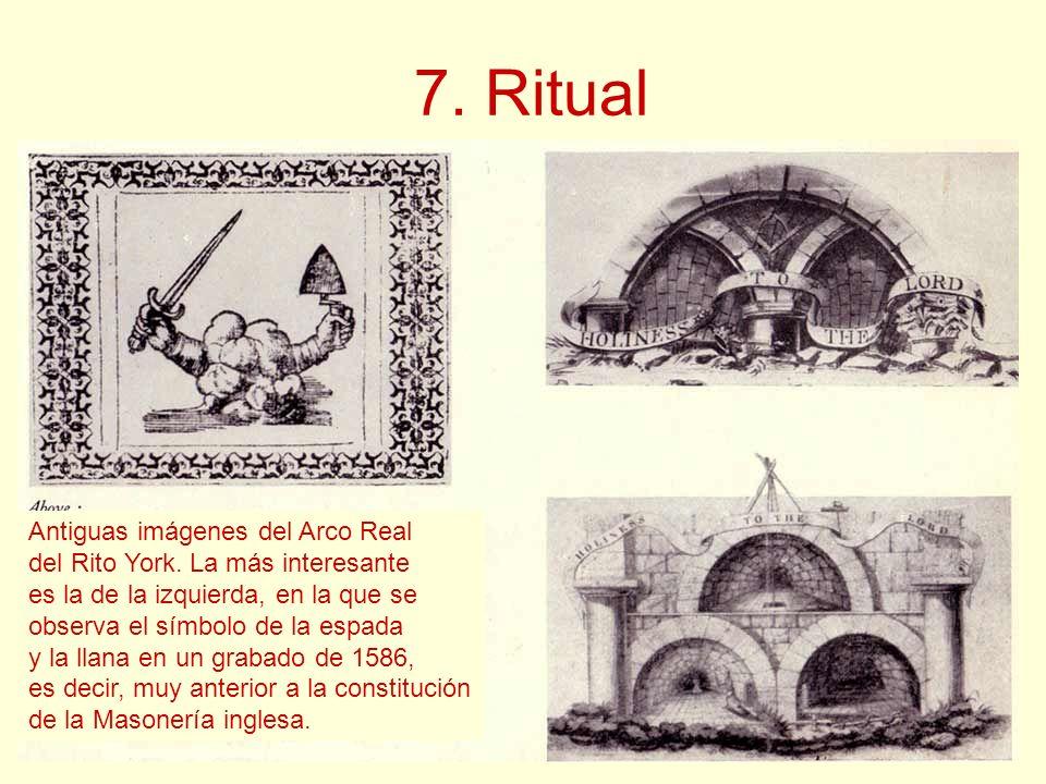 7. Ritual Antiguas imágenes del Arco Real del Rito York. La más interesante es la de la izquierda, en la que se observa el símbolo de la espada y la l