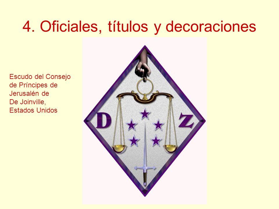 4. Oficiales, títulos y decoraciones Escudo del Consejo de Príncipes de Jerusalén de De Joinville, Estados Unidos