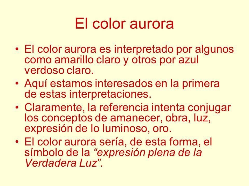 El color aurora El color aurora es interpretado por algunos como amarillo claro y otros por azul verdoso claro. Aquí estamos interesados en la primera