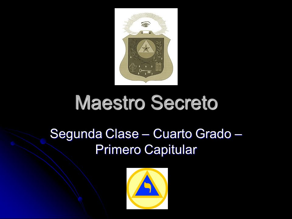 El Maestro Secreto es el anillo de unión entre los Grados Simbólicos y los Grados Inefables Mandil, cordón y joya franceses, en la página de la Gran Logia Regular de Inglaterra