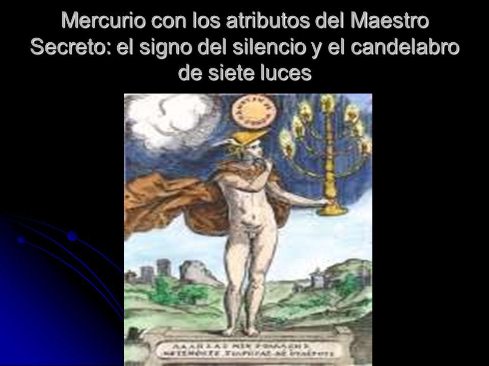 Mercurio con los atributos del Maestro Secreto: el signo del silencio y el candelabro de siete luces