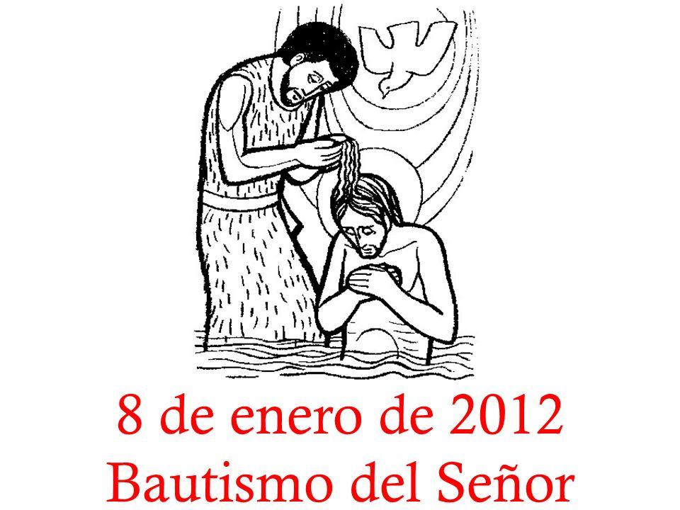 8 de enero de 2012 Bautismo del Señor