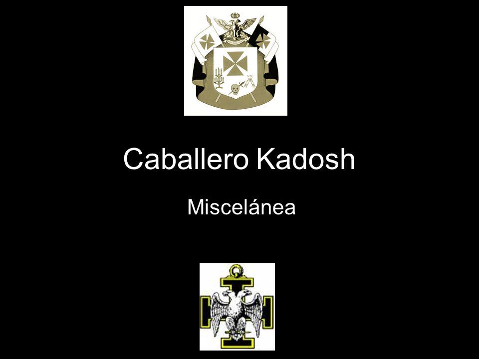 Caballero Kadosh Miscelánea