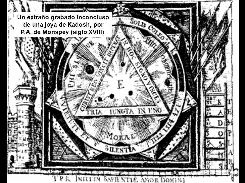 Un extraño grabado inconcluso de una joya de Kadosh, por P.A. de Monspey (siglo XVIII)