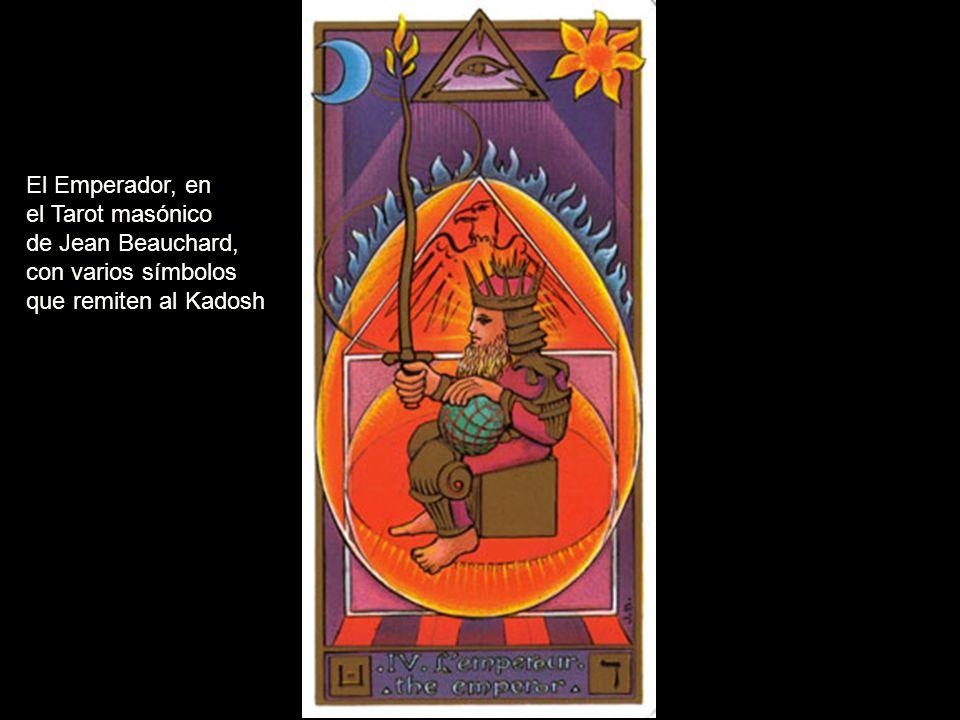 El Emperador, en el Tarot masónico de Jean Beauchard, con varios símbolos que remiten al Kadosh