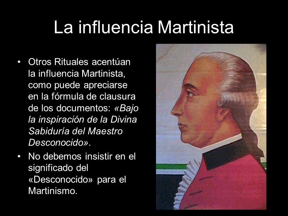 La influencia Martinista Otros Rituales acentúan la influencia Martinista, como puede apreciarse en la fórmula de clausura de los documentos: «Bajo la