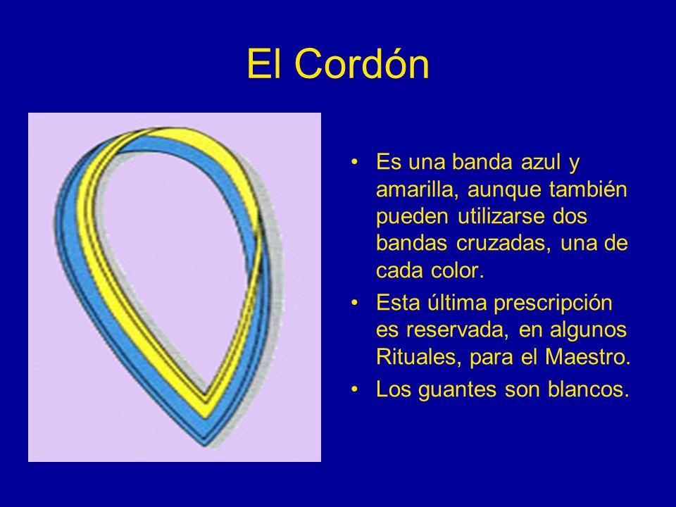 El Cordón Es una banda azul y amarilla, aunque también pueden utilizarse dos bandas cruzadas, una de cada color. Esta última prescripción es reservada