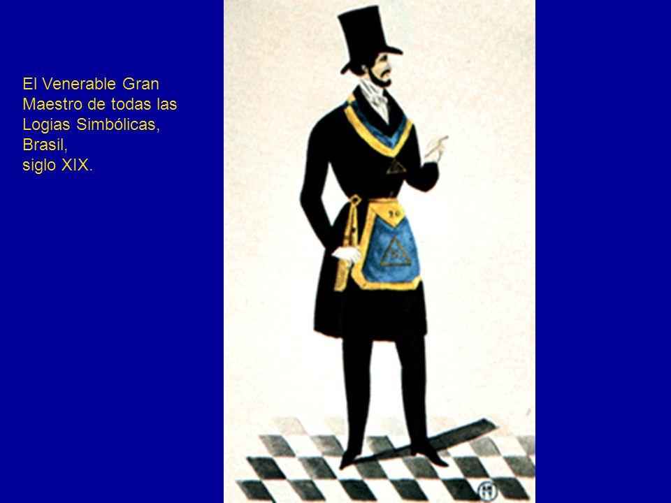 El Venerable Gran Maestro de todas las Logias Simbólicas, Brasil, siglo XIX.