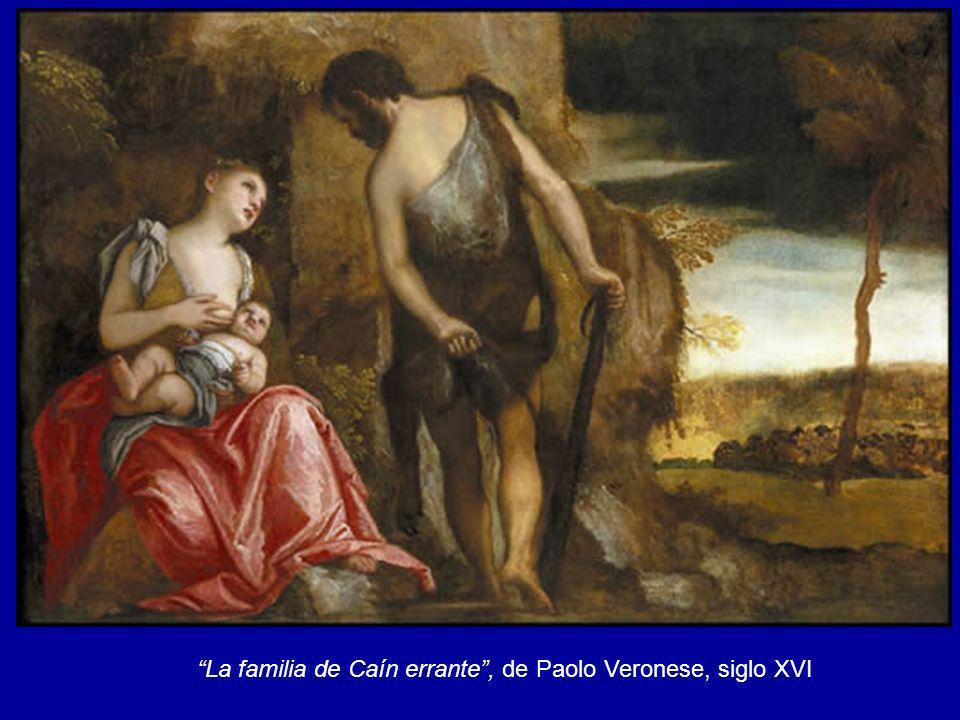 La familia de Caín errante, de Paolo Veronese, siglo XVI