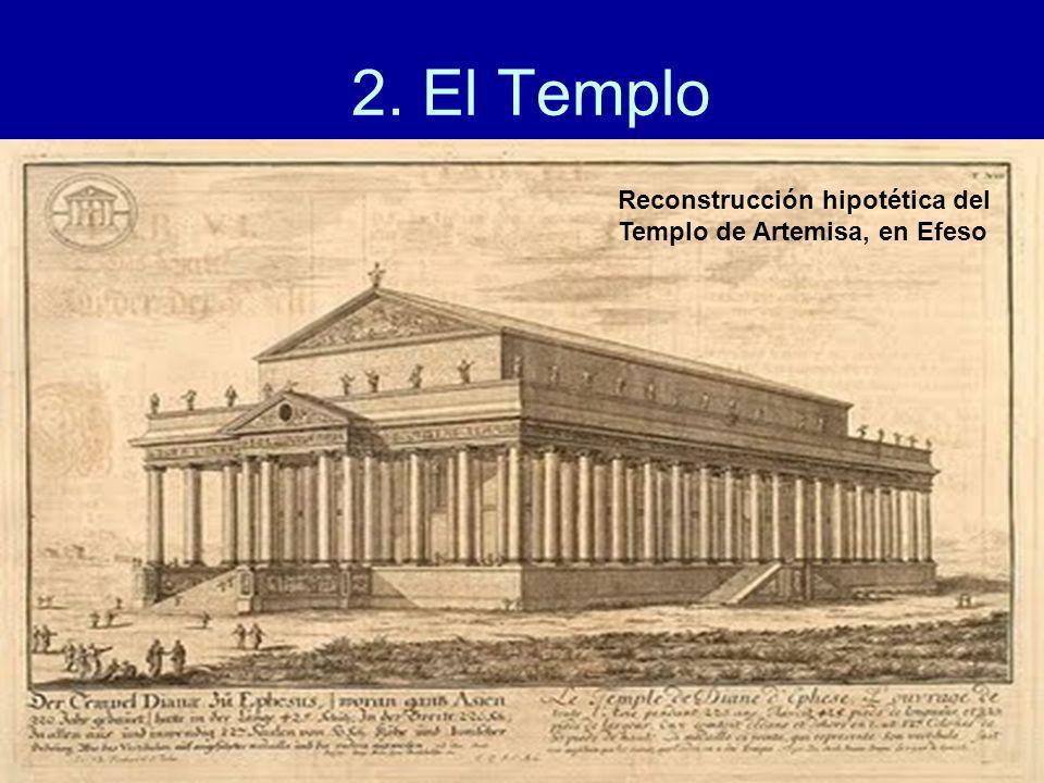 2. El Templo Reconstrucción hipotética del Templo de Artemisa, en Efeso