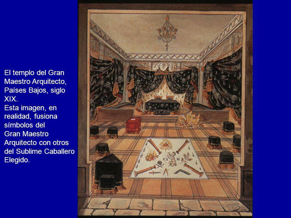 El templo del Gran Maestro Arquitecto, Países Bajos, siglo XIX. Esta imagen, en realidad, fusiona símbolos del Gran Maestro Arquitecto con otros del S