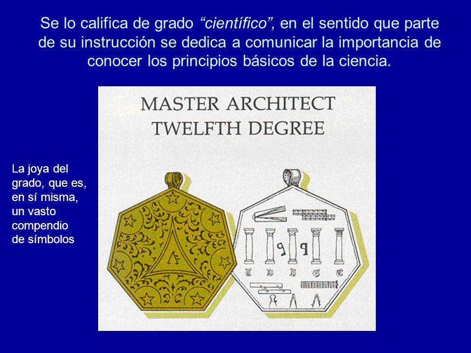 La Leyenda… Según la mayoría de las versiones, este grado se confirió primero a Adonhiram, porque su trabajo sobre arquitectura y tributación fue el mejor de todos.