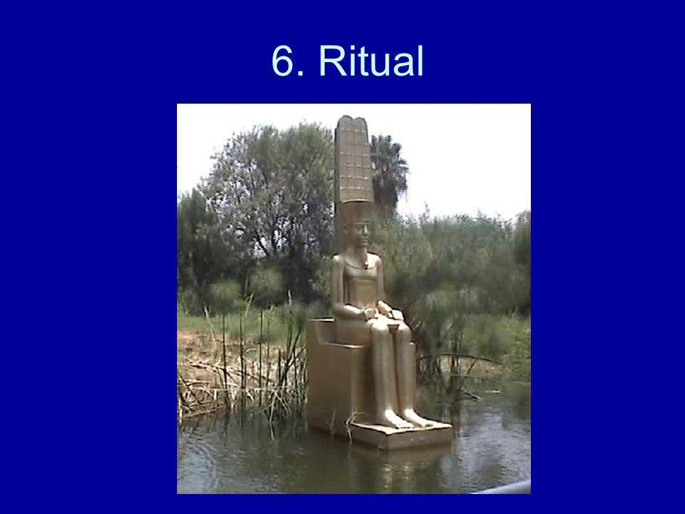 6. Ritual