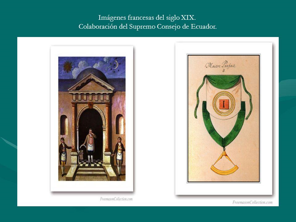 Imágenes francesas del siglo XIX. Colaboración del Supremo Consejo de Ecuador.