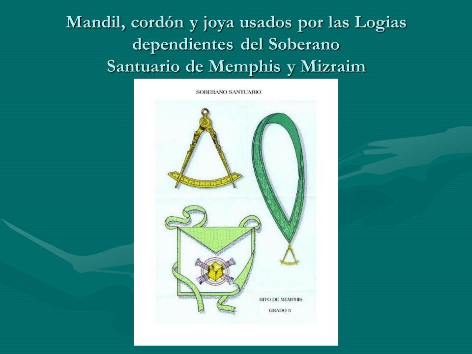 Mandil, cordón y joya usados por las Logias dependientes del Soberano Santuario de Memphis y Mizraim