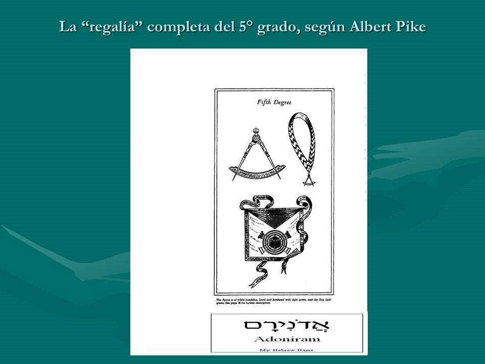 La regalía completa del 5° grado, según Albert Pike
