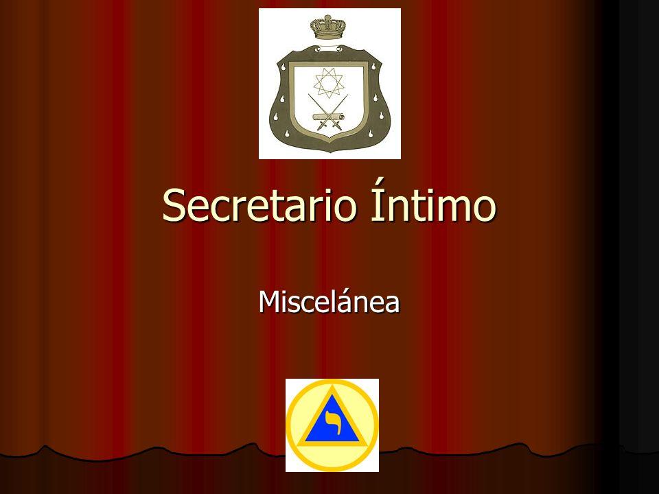 Secretario Íntimo Miscelánea
