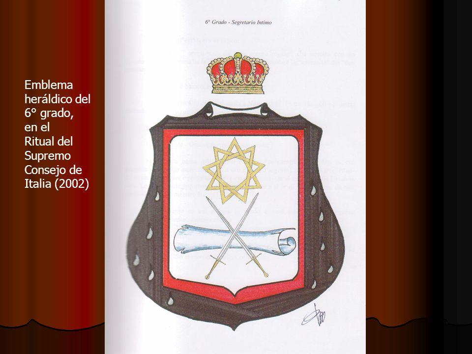 Emblema heráldico del 6° grado, en el Ritual del Supremo Consejo de Italia (2002)