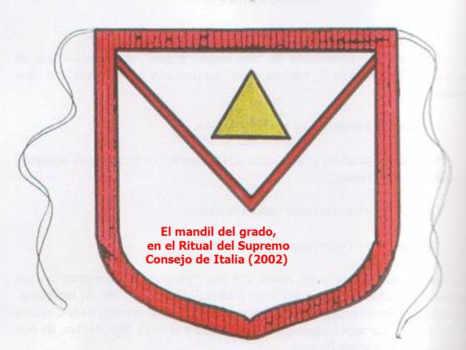 El mandil del grado, en el Ritual del Supremo Consejo de Italia (2002)
