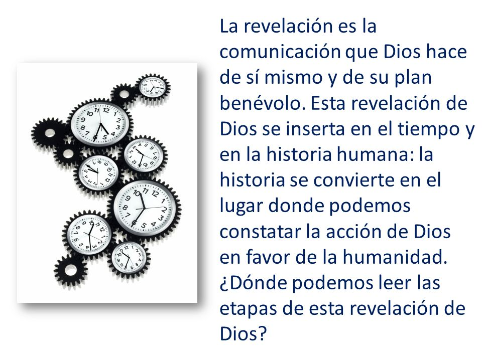 La revelación es la comunicación que Dios hace de sí mismo y de su plan benévolo.