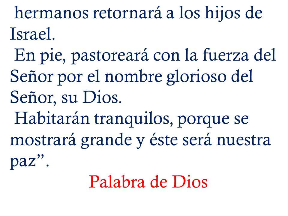 Por los pastores del Pueblo de Dios: para que sus vidas sean una alabanza al Señor, que nos bendice con su cercanía.