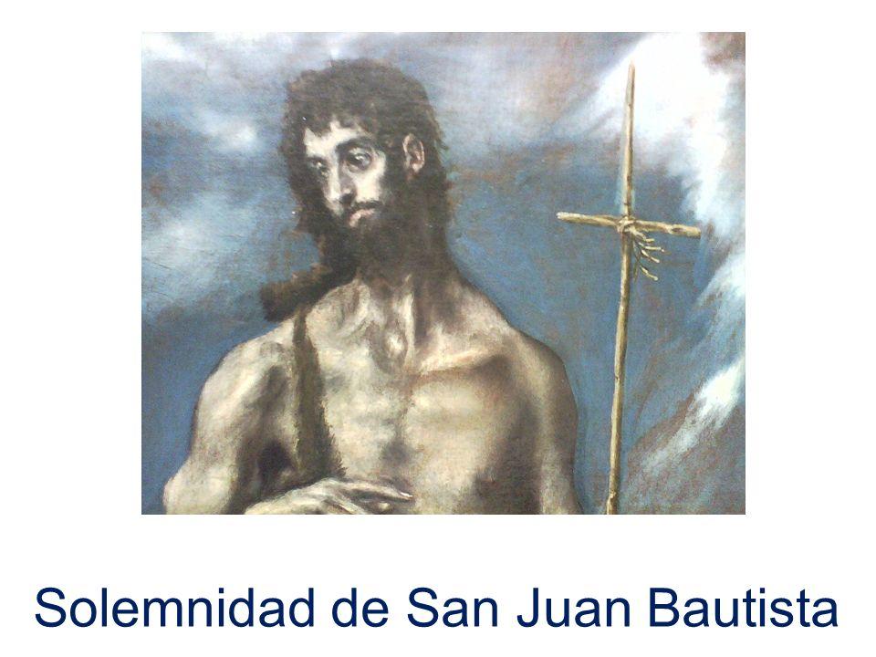 Solemnidad de San Juan Bautista