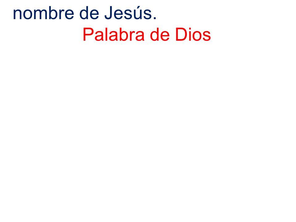 nombre de Jesús. Palabra de Dios