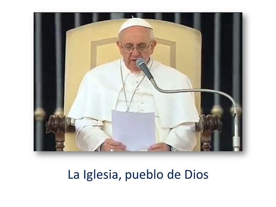 Voy a referirme brevemente a otro de los términos con los que el Concilio Vaticano II definió a la Iglesia: la Iglesia como Pueblo de Dios.