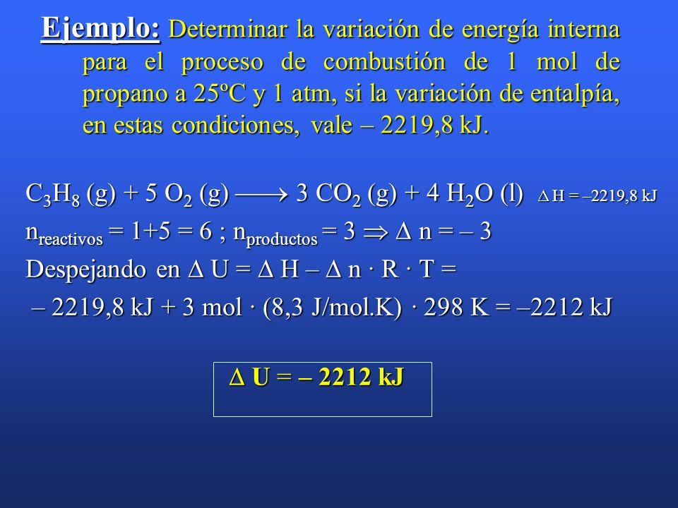 Ejercicio A: En termoquímica el valor de R suele tomarse en unidades del sistema internacional. Ya sabes que R = 0,082 atm·l·mol -1 ·K -1. Determina e