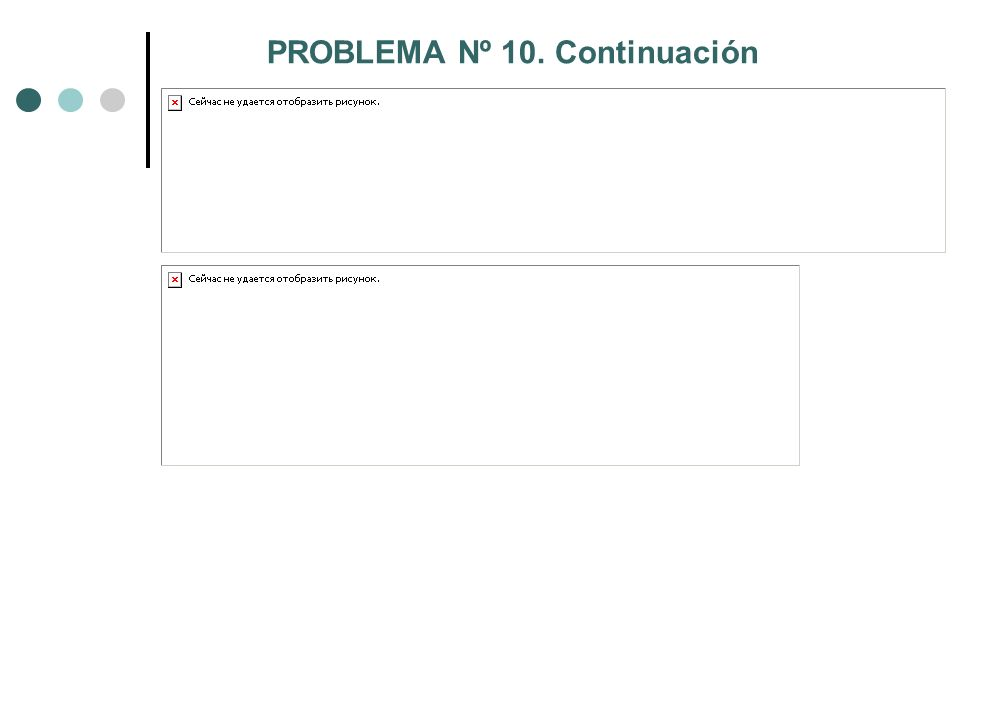 PROBLEMA Nº 10. Continuación