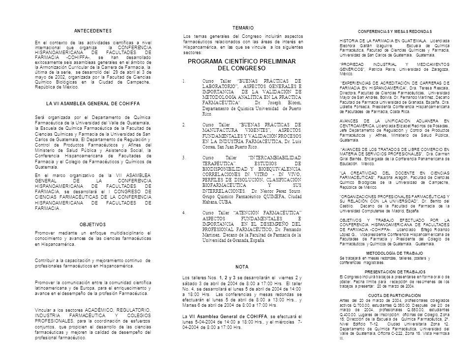 PROGRAMA CIENTÍFICO PRELIMINAR DEL CONGRESO 1.Curso Taller BUENAS PRÁCTICAS DE LABORATORIO, ASPECTOS GENERALES E IMPORTANCIA DE LA VALIDACIÓN DE METODOLOGÍA ANALÍTICA EN LA PRÁCTICA FARMACÉUTICA .