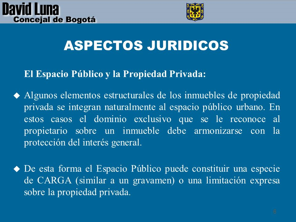 7 ASPECTOS JURIDICOS Cómo se resuelve el conflicto de derechos entre la búsqueda de la seguridad (Cerramientos) Vs.