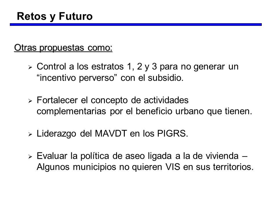 Otras propuestas como: Control a los estratos 1, 2 y 3 para no generar un incentivo perverso con el subsidio. Fortalecer el concepto de actividades co
