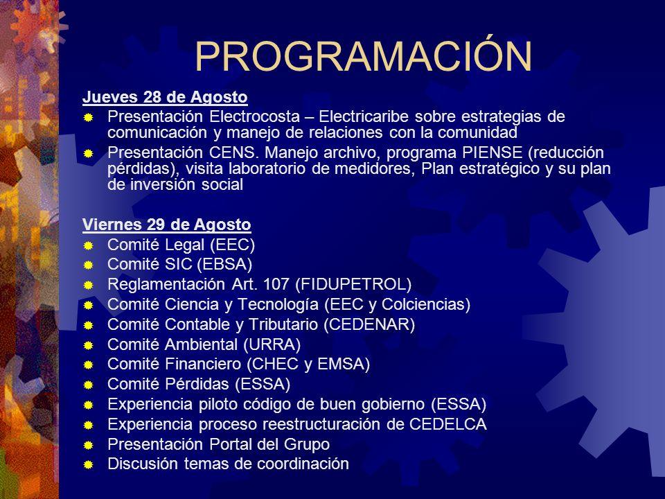 PROGRAMACIÓN Jueves 28 de Agosto Presentación Electrocosta – Electricaribe sobre estrategias de comunicación y manejo de relaciones con la comunidad P