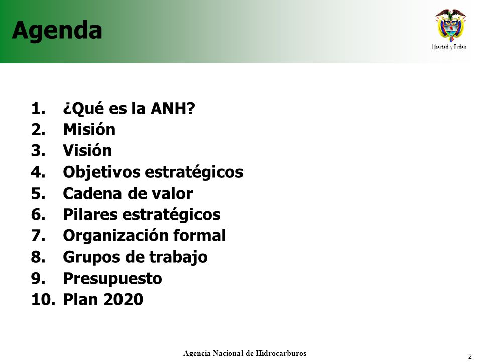 2 Agencia Nacional de Hidrocarburos Agenda 1.¿Qué es la ANH.