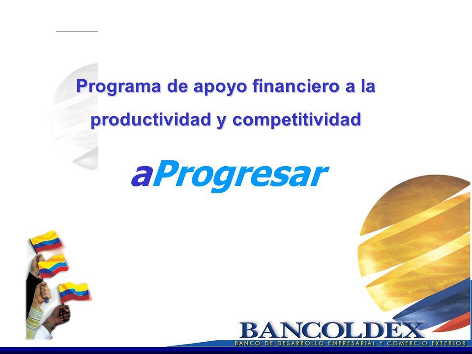 Programa de apoyo financiero a la productividad y competitividad aProgresar