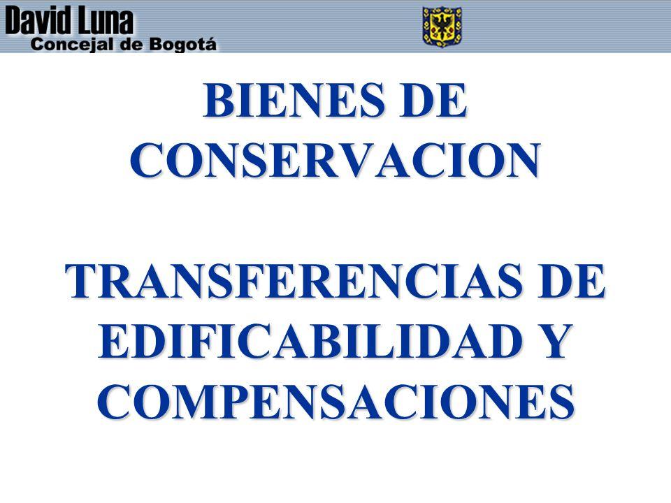 BIENES DE CONSERVACION TRANSFERENCIAS DE EDIFICABILIDAD Y COMPENSACIONES