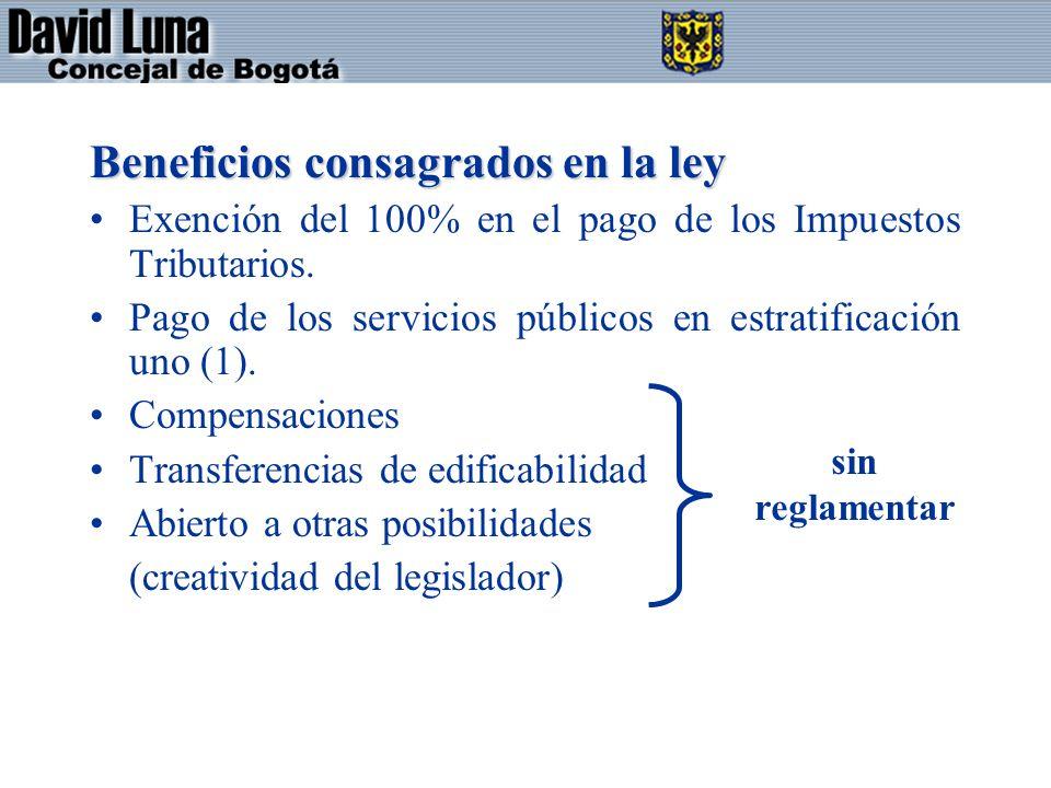 Beneficios consagrados en la ley Exención del 100% en el pago de los Impuestos Tributarios.