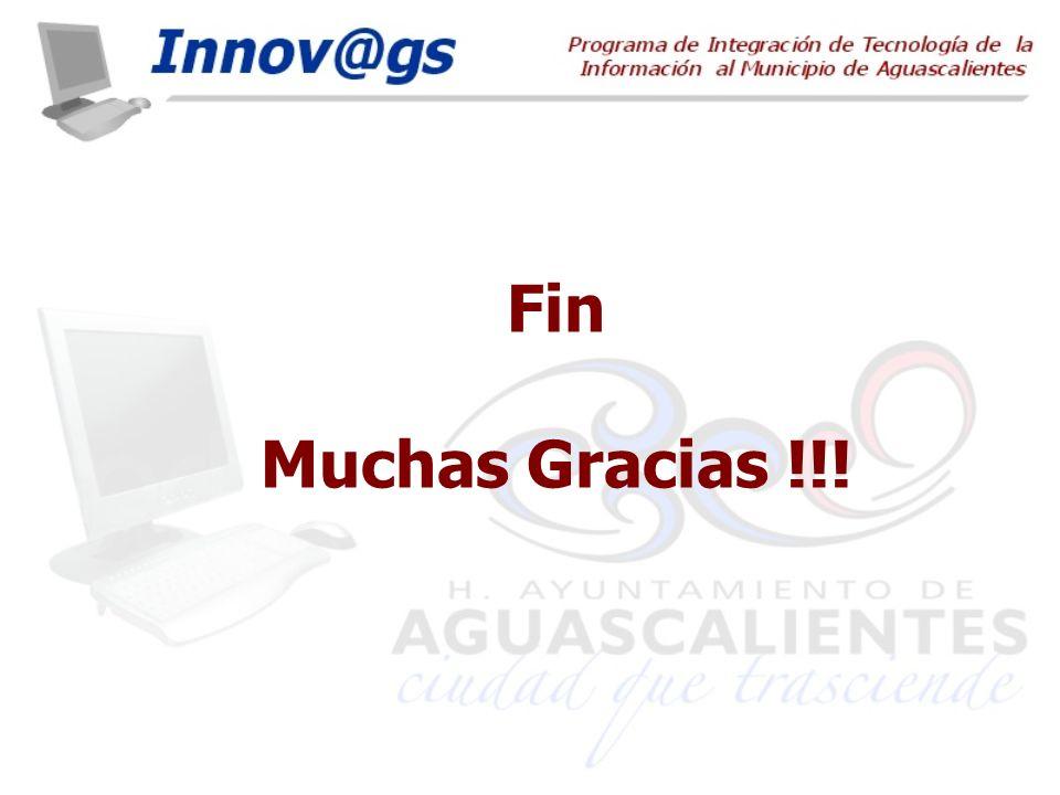 Fin Muchas Gracias !!!
