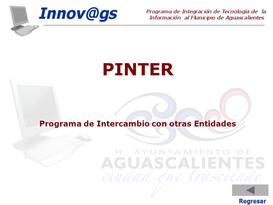 Regresar PINTER Programa de Intercambio con otras Entidades