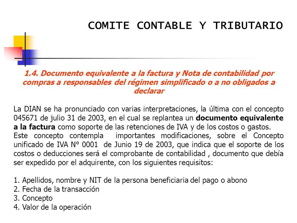COMITE CONTABLE Y TRIBUTARIO Memorias Reunión Subcomité Tributario Contaduría General de la Nación Septiembre 5 de 2003 2.