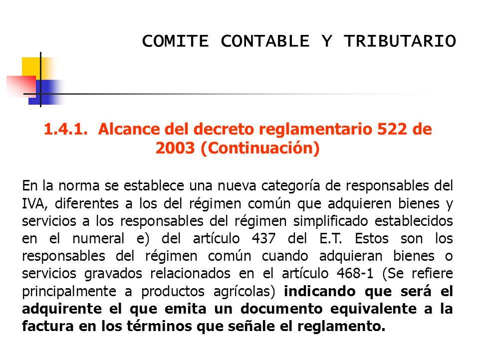 COMITE CONTABLE Y TRIBUTARIO Memorias Reunión Subcomité Tributario Contaduría General de la Nación Septiembre 5 de 2003 14.