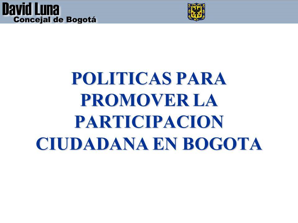 POLITICAS PARA PROMOVER LA PARTICIPACION CIUDADANA EN BOGOTA