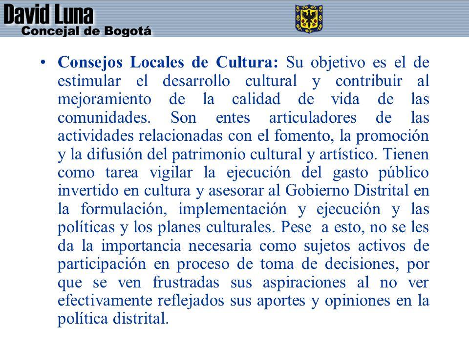 Consejos Locales de Cultura: Su objetivo es el de estimular el desarrollo cultural y contribuir al mejoramiento de la calidad de vida de las comunidades.