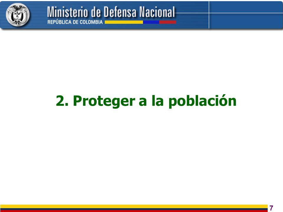 7 2. Proteger a la población